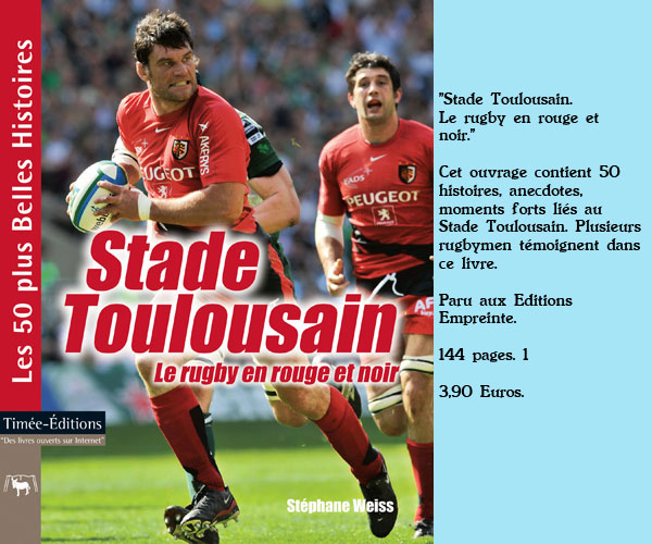 Stade Toulousain, anecdotes, moments forts